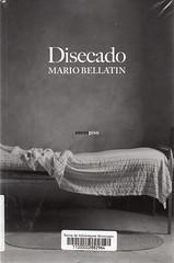 Mario Bellatín, Disecado