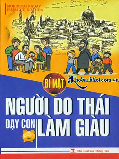 Bí Mật Người Do Thái Dạy Con Làm Giàu - Mordecai Naday & Phạm Thị Kim Hoa.