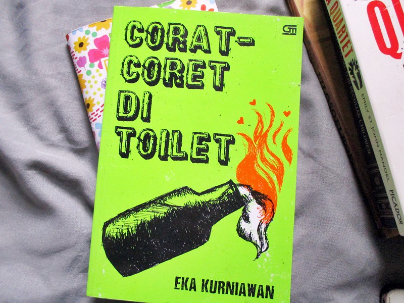 Finished in January Corat-Coret di Toilet by Eka Kurniawan - Hola Darla