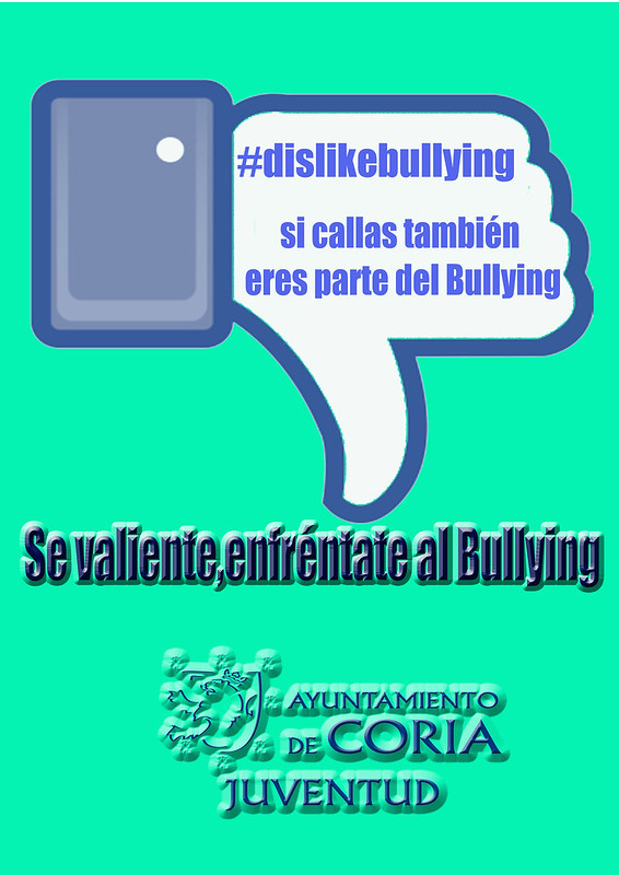 """Campaña """"Sé valiente, enfréntate al bullying"""" promovida por el Ayuntamiento de Coria"""