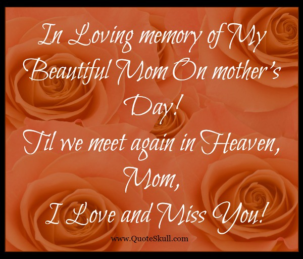 Mothers Day Quotes For Moms In Heaven 1 Here We Sharing Wi Flickr