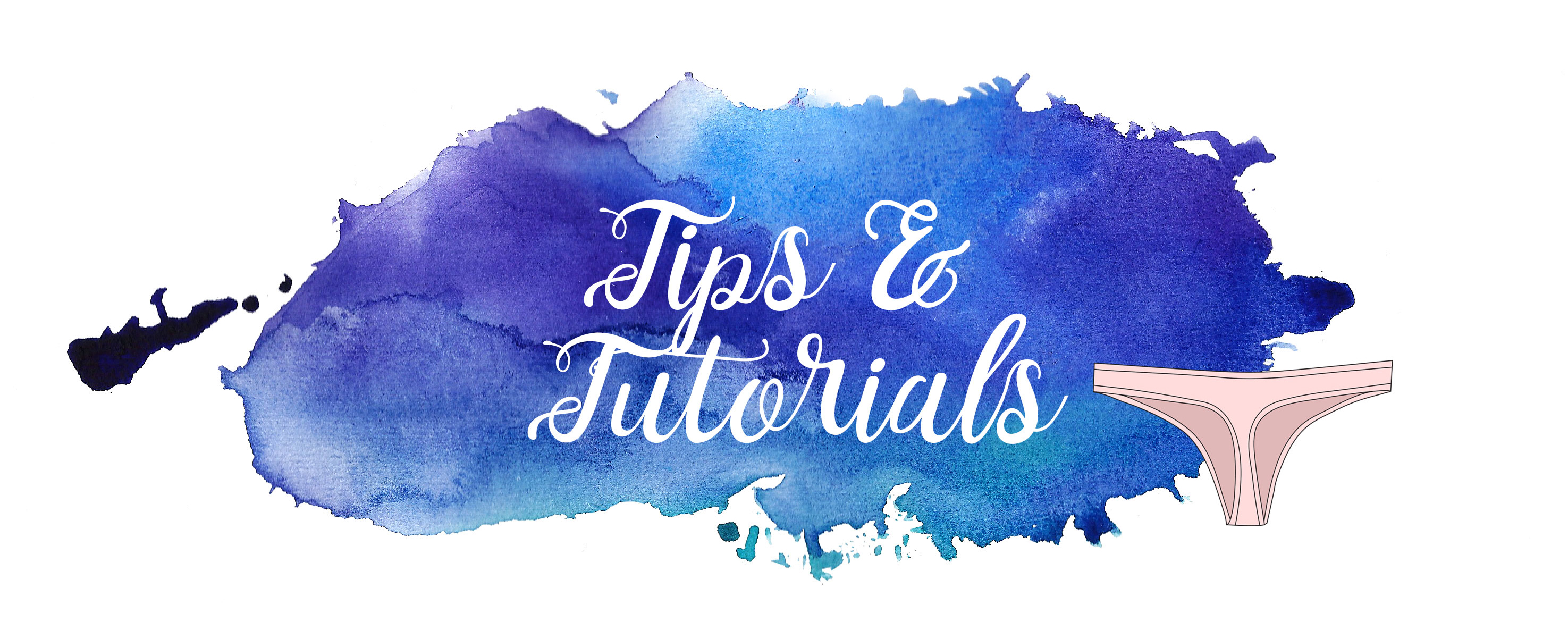 Lingerie Sewing Tips and Tutorials