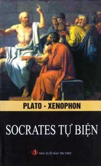 Socrate Tự Biện - Platon & Xenophon