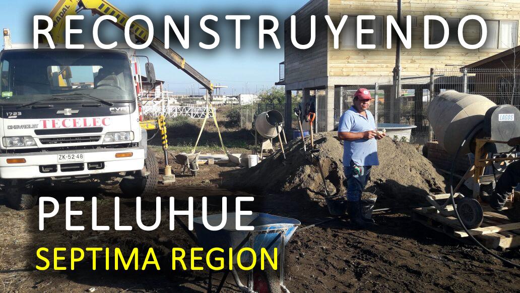 Reconstruyendo Cabañas ANEC en Pelluhue, Séptima Región - Marzo 2017
