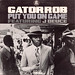 Gator Rob - Put You On Game (Single)