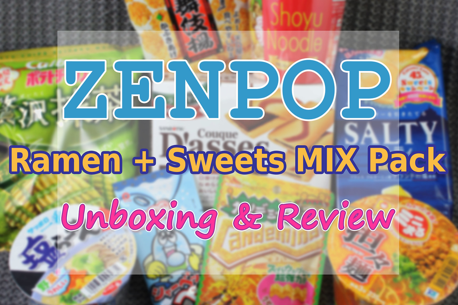 Zenpop Ramen + Sweets Mix Pack