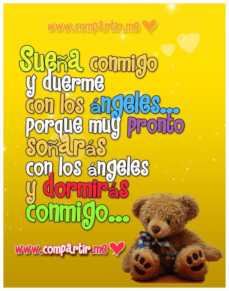 Frases De Amor Osito Tierno Con Frase De Pronto Sonaras C Flickr