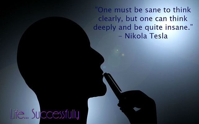 one-must-be-sane-nikola-tesla