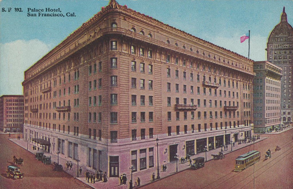 Palace Hotel - San Francisco, California