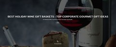 Best Holiday Wine Gift Baskets – Top Corporate Gourmet Gift Ideas on Flipboard