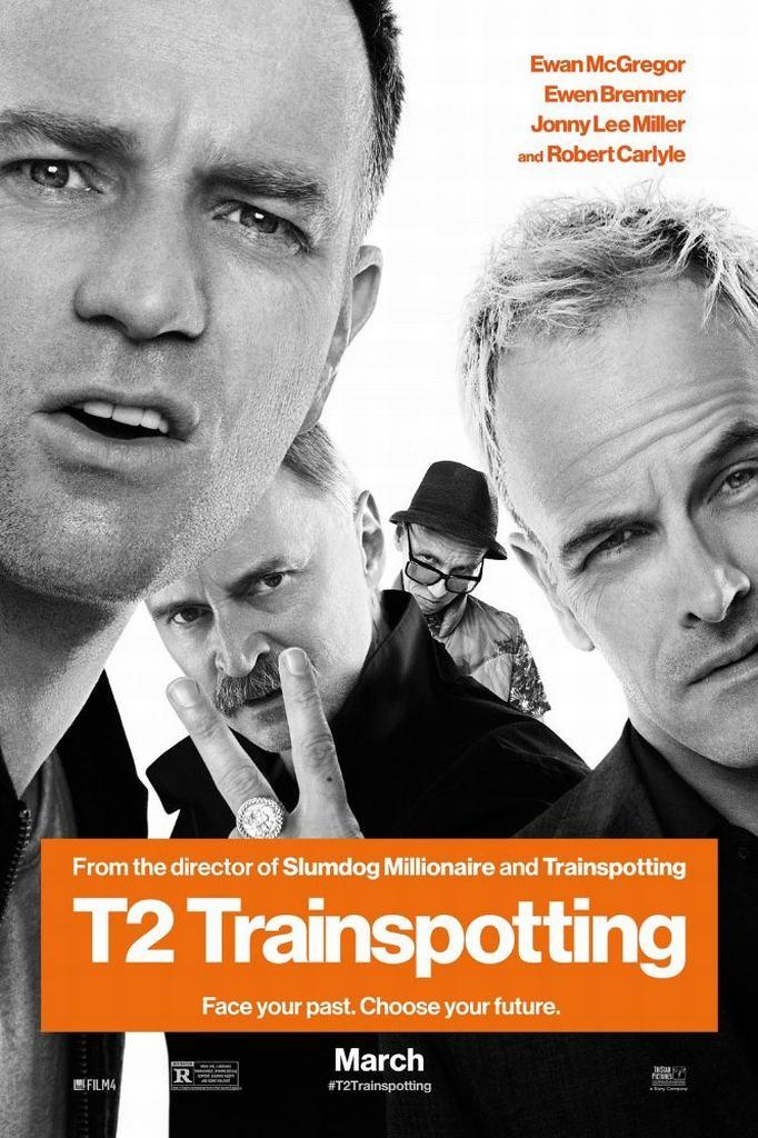 「T2 トレインスポッティング」のポスター