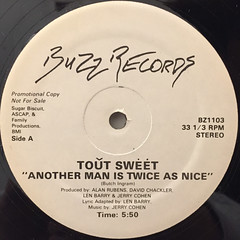 TOUT SWEET:ANOTHER MAN IS TWICE AS NICE(LABEL SIDE-A)