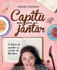 6-Capitu Vem para o Jantar - Denise Godinho