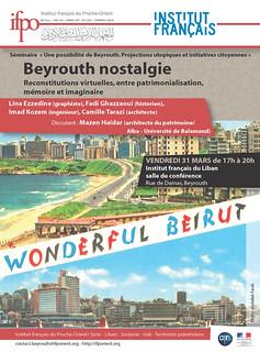Beyrouth Nostalgie : Reconstitutions virtuelles, entre patrimonialisation, mémoire et imaginaire