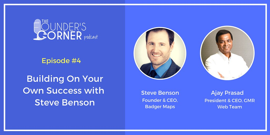 Building On Your Own Success with Steve Benson of Badger Maps