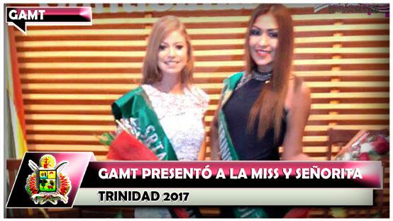 GAMT presentó a la Miss y Señorita Trinidad 2017