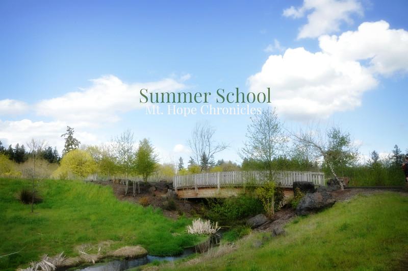 Summer School Begins @ Mt. Hope Chronicles
