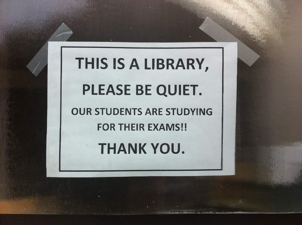 This Is A Library Please Be Quiet Sign Cambridge Feb 2014 ...