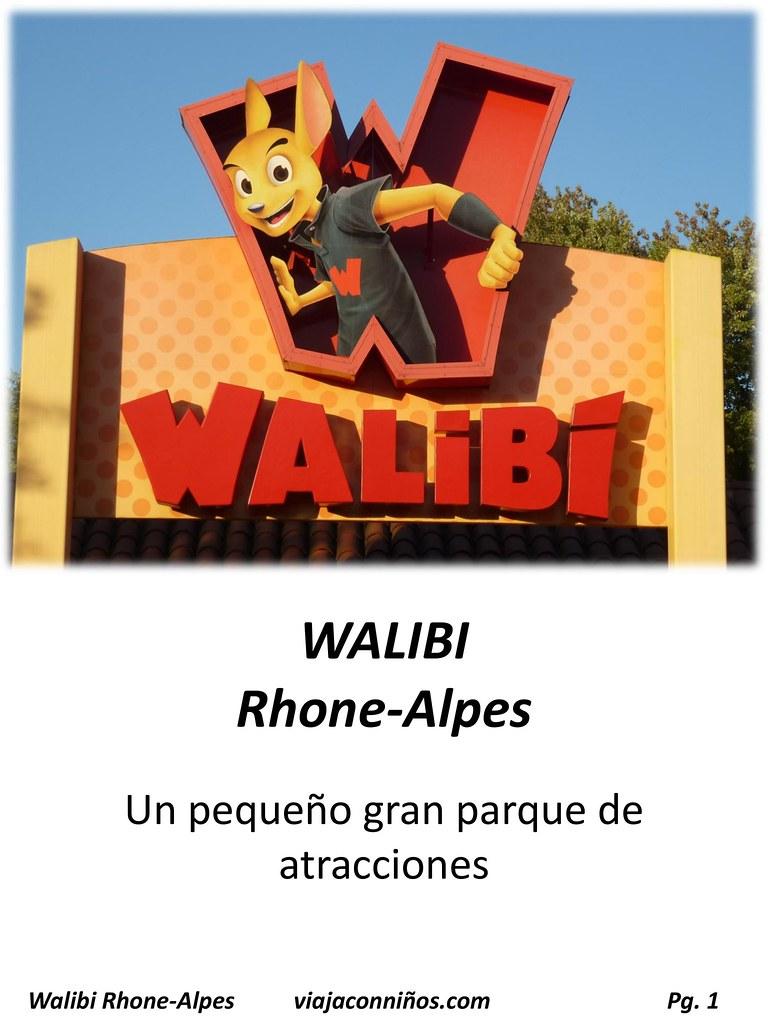 WALIBI Rhone-Alpe. Un pequeño gran parque de atracciones