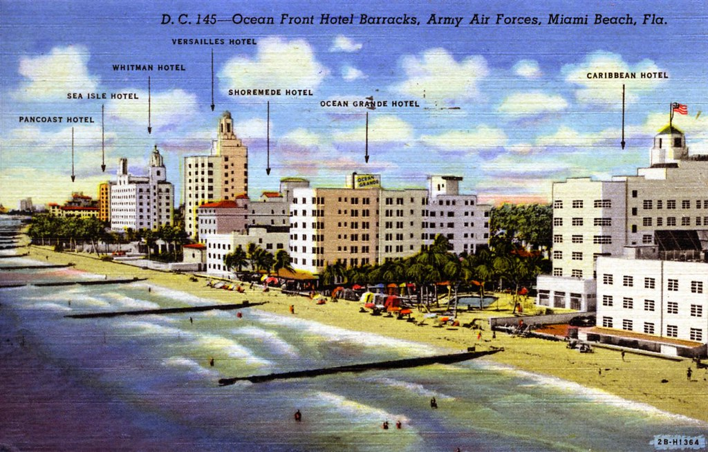 Ocean Front Hotel Barracks Army Air Force Miami Beach FL Flickr