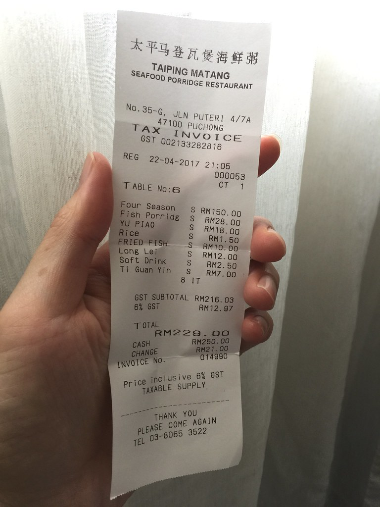 Our receipt for the dinner at Full house at Taiping Seafood Porridge Restaurant at Puchong (太平瓦煲海鲜粥)