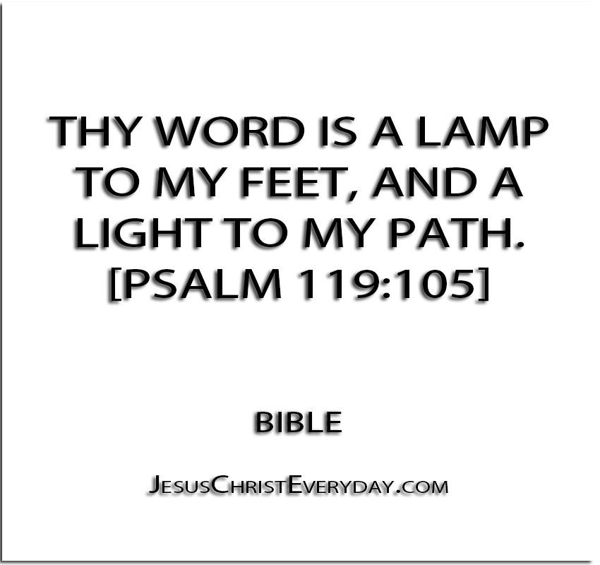 ... U0027u0027Thy Word Is A Lamp To My Feet, And A Light To My. U0027u0027