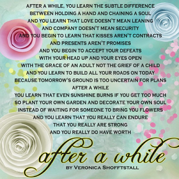 After A While | Relationship Poem by Veronica A Shoffstall ...
