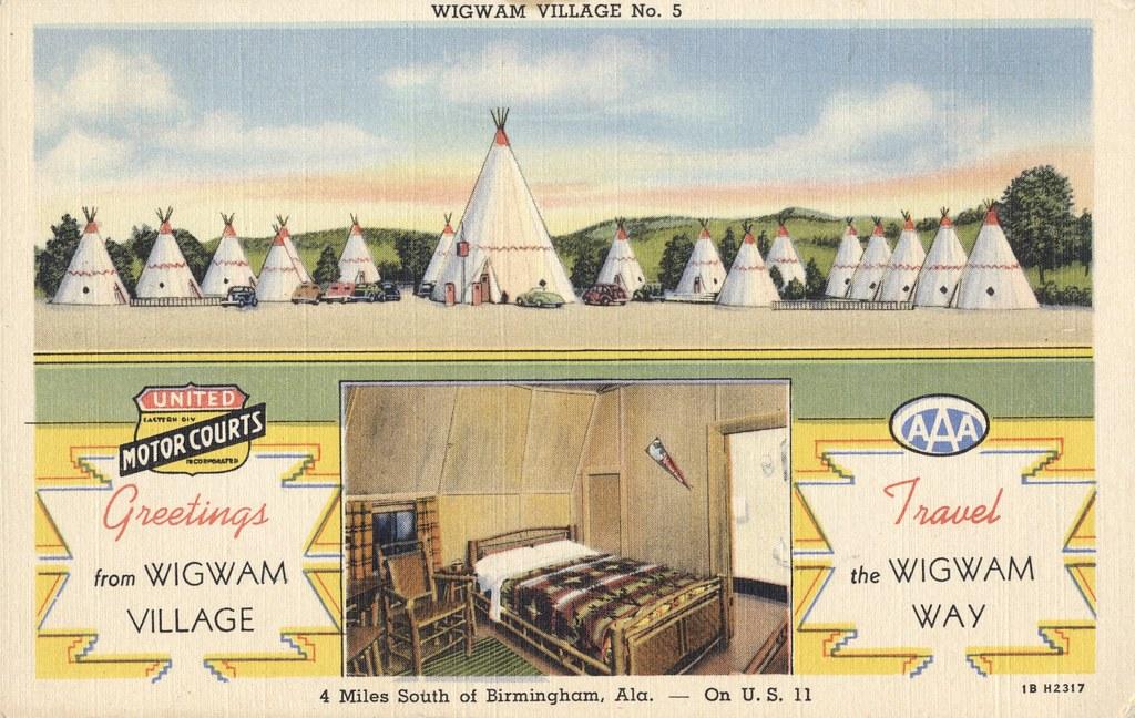 Wigwam Village No. 5 - Birmingham, Alabama