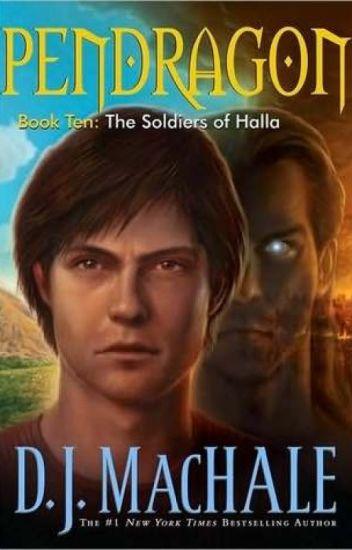 Pendragon tập 10: Chiến binh Halla - D. J. MacHale
