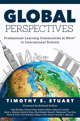 Global Perspectives: Professional Learning Communities in International Schools