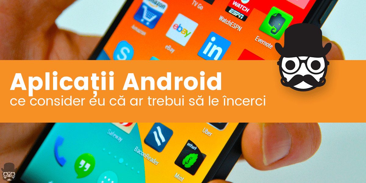 Aplicatii Android