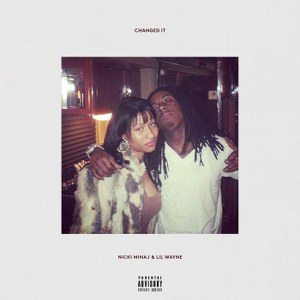 Nicki Minaj & Lil Wayne – Changed It