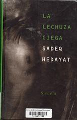 Sadeq Hedayat, La lechuza ciega