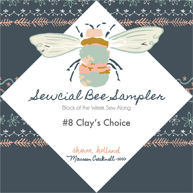 The Sewcial Bee Sampler Block No 8: Clay's Choice