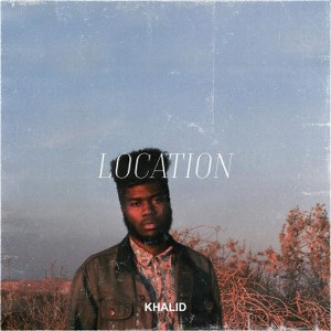 Khalid – Location