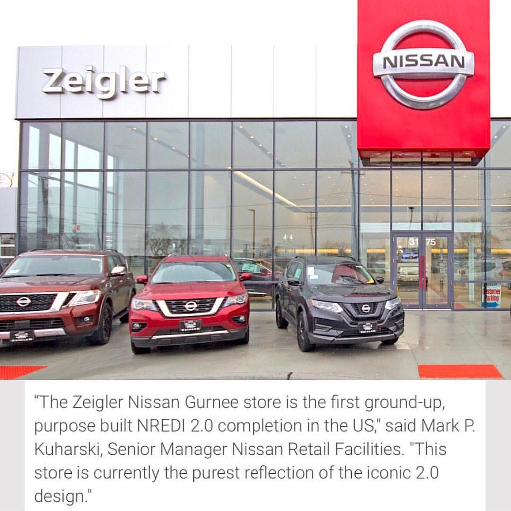 Zeigler Nissan Gurnee >> #NEWSALERT Nissan Opens First Purpose-Built Nissan 2.0 Sto ...