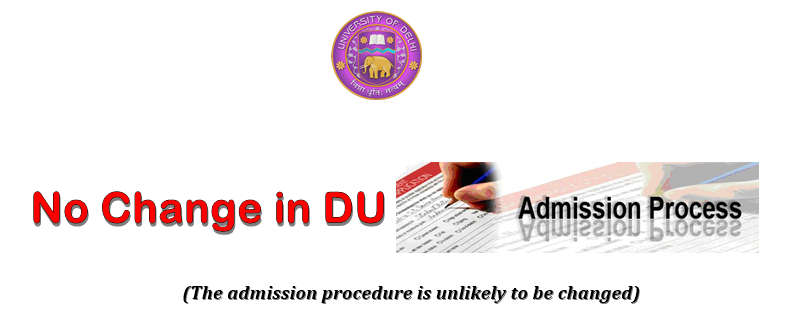 DU Admission process not changed