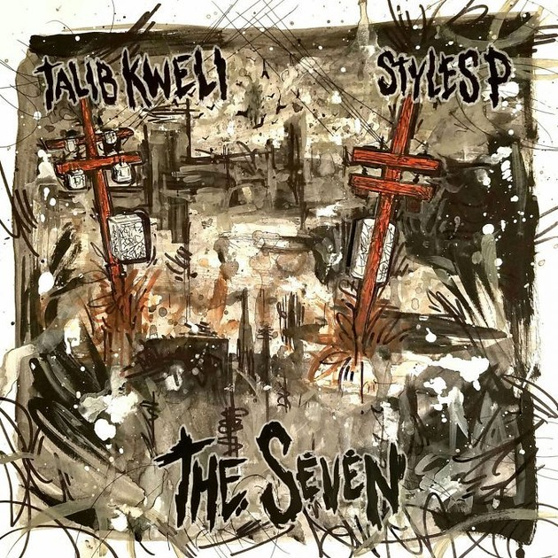 Talib Kweli and Styles P- The Seven