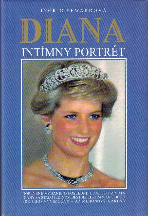 Diana, intímny portrét, Ingrid Seward