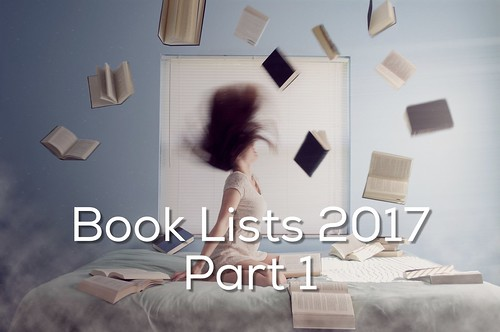 Book Lists Part 1 2017 - read more on my blog
