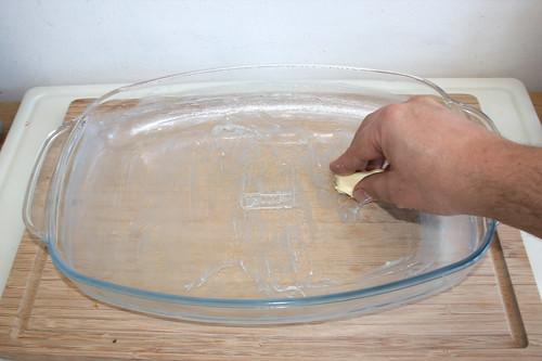 24 - Auflaufform ausfetten / Grease casserole