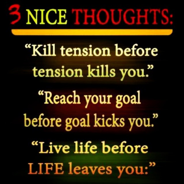 quote of the day qotd 3 nice thoughts kill tension flickr. Black Bedroom Furniture Sets. Home Design Ideas