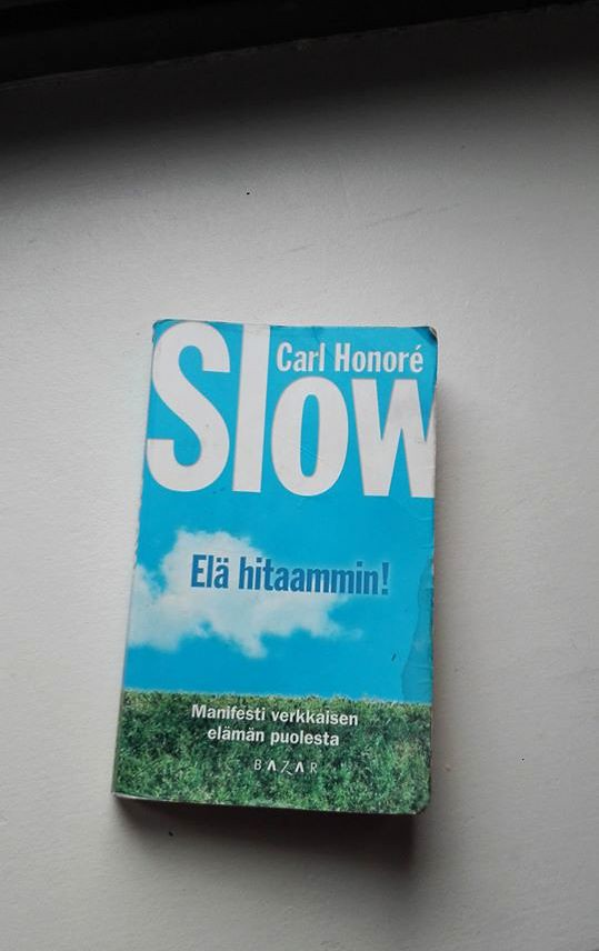 Carl Honore Slow book