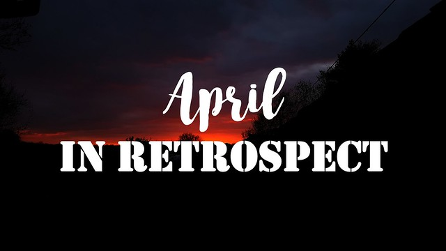 April In Retrospect