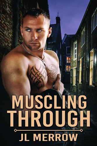 Muscling Through