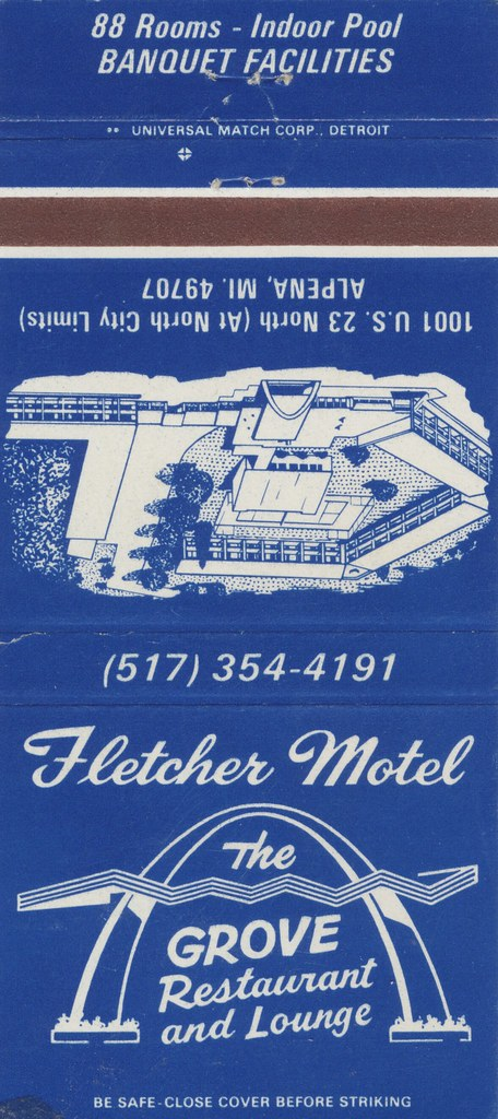 Fletcher Motel & The Grove Restaurant and Lounge - Alpena, Michigan