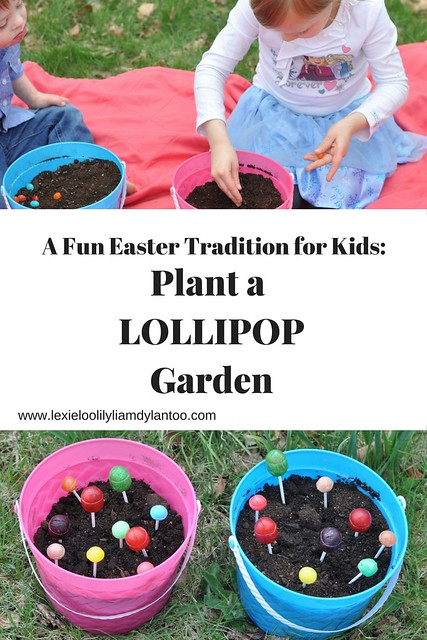 A Fun Easter Tradition for Kids-Plant a Lollipop Garden!
