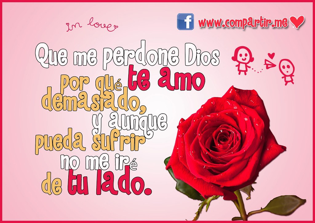 Frases De Amor Tarjeta Con Frase Te Amo Demasiado Para Tu Flickr