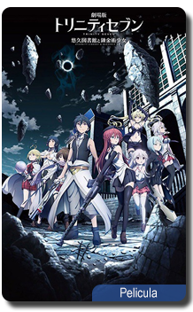 Trinity Seven Movie: Eternity Library to Alchemic Girl Episodios Completos Online Sub Español