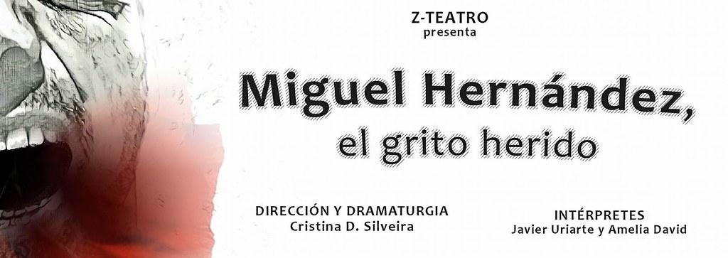 Miguel Hernández, el grito perdido de Zteatro se representa en Coria